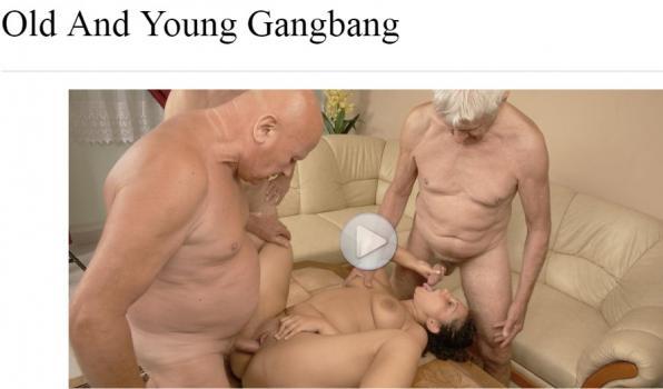 OldAndYoungGangBang - SiteRip