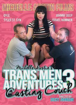 Trans Men Adventures #3