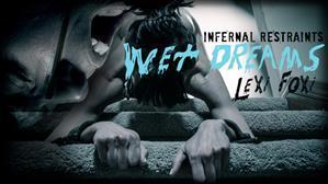 infernalrestraints-18-04-20-lexi-foxy-wet-dreams.jpg